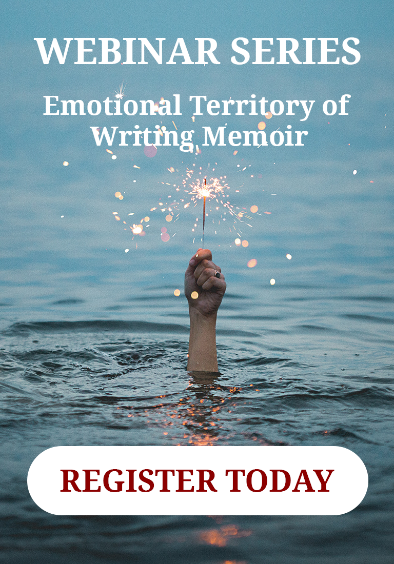 Webinar Series: Emotional Territory of Writing Memoir